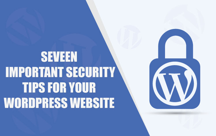7 Best WordPress Security Tips: Say Bye to Hacking