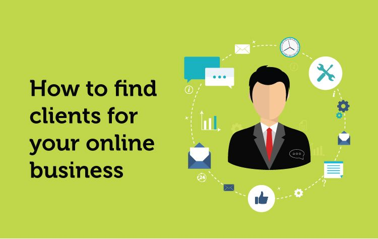 How to find clients for your online business?
