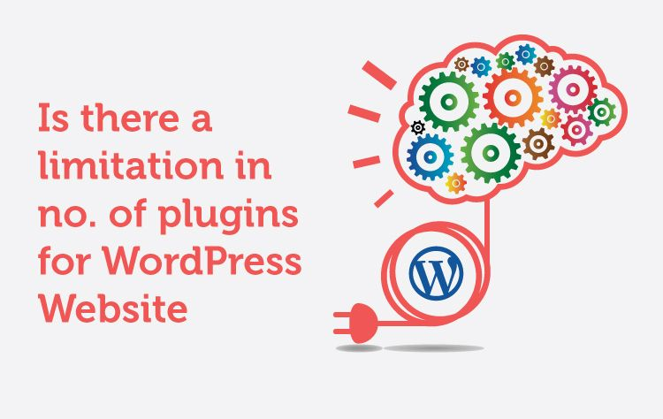 Is there a limitation in no. of plugins for WordPress Website?