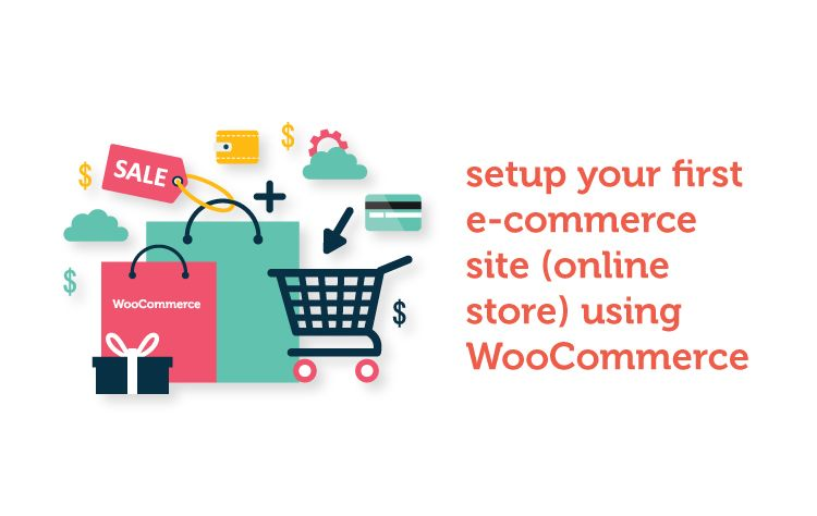 How to Create Robust Online Shop using WordPress & WooCommerce