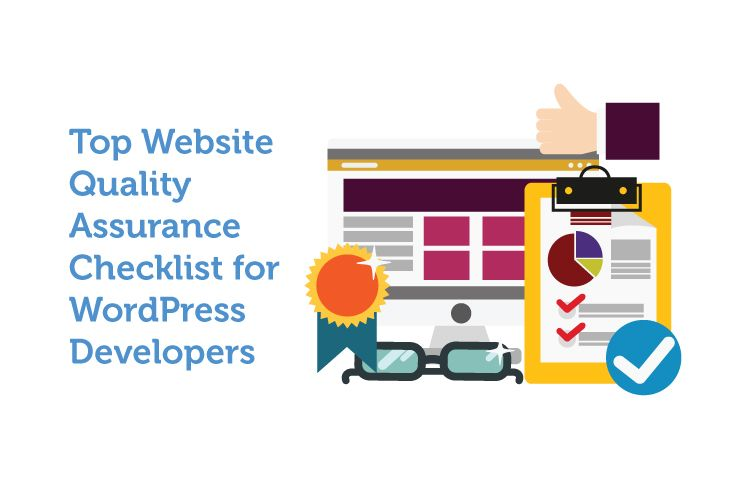 Top Website Quality Assurance Checklist for WordPress Developers