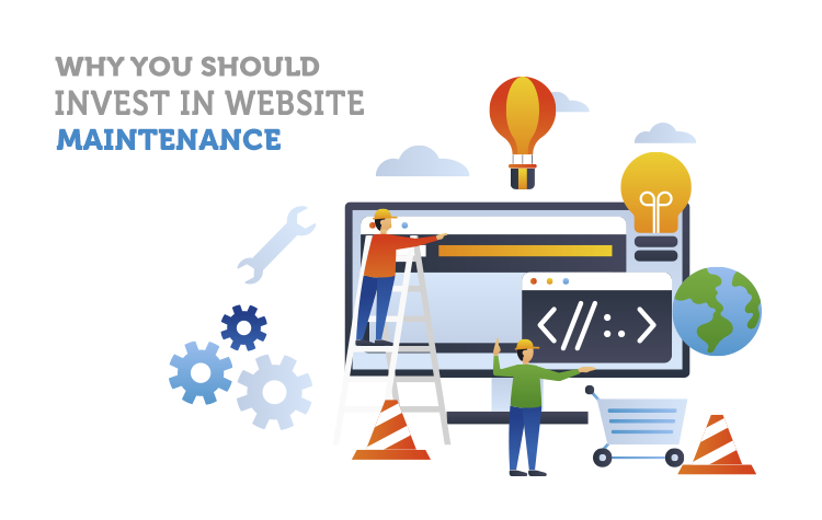 Six Reasons Why You Should Invest In Website Maintenance