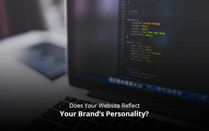 Does Your Website Reflect Your Brand's Personality?