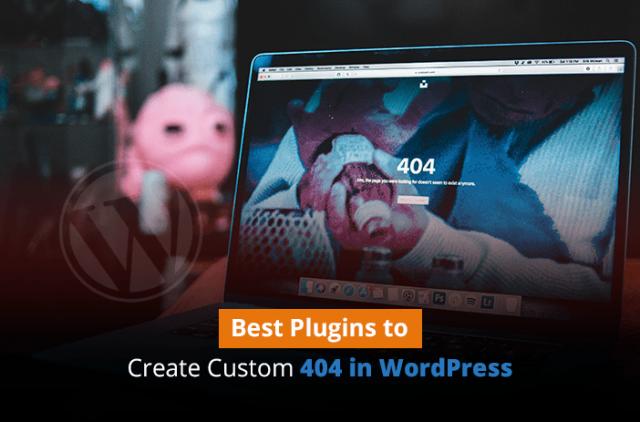 Best Plugins to Create Custom 404 in WordPress