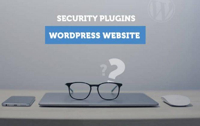 Best Security Plugins for Your WordPress Website in 2021