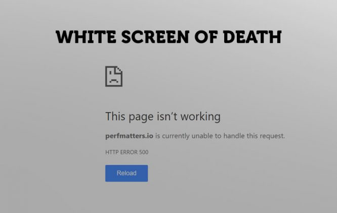 WordPress White Screen of Death: How to Fix it