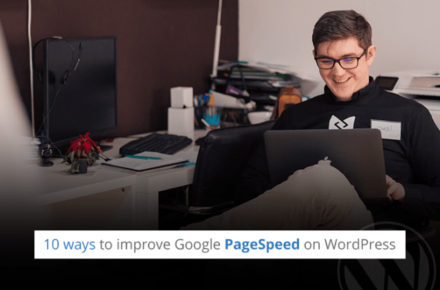 10 ways to improve Google PageSpeed on WordPress