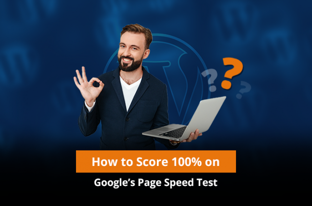 How to Score 100% on Google's Page Speed Test