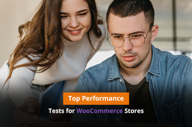 Top Performance Tests for WooCommerce Stores